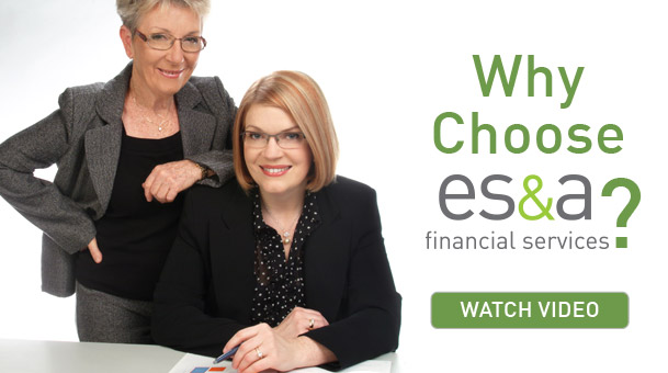 Why choose ES&A financial services? Watch Video.